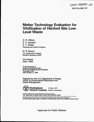 Primary view of object titled 'Melter technology evaluation for vitrification of Hanford Site low-level waste'.