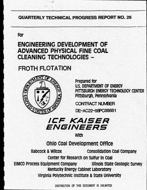 Primary view of object titled 'Engineering development of advanced physical fine coal cleaning technologies: Froth flotation. Quarterly technical progress report No. 26, January 1, 1995--March 31, 1995'.