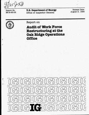 Primary view of object titled 'Report on audit of work force restructuring at the Oak Ridge Operations Office'.