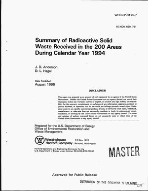 Primary view of object titled 'Summary of radioactive solid waste received in the 200 Areas during calendar year 1994'.