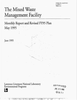 Primary view of object titled 'The Mixed Waste Management Facility monthly report and revised FY95 plan, May 1995'.