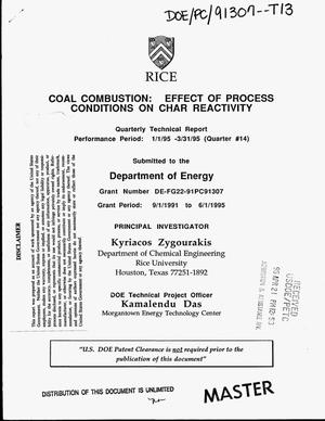 Primary view of object titled 'Coal combustion: Effect of process conditions on char reactivity. Quarterly technical report, January 1, 1995--March 31, 1995'.