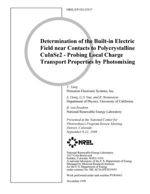 Primary view of object titled 'Determination of the Built-in Electric Field near Contacts to Polycrystalline CuInSe{sub 2} - Probing Local Charge Transport Properties by Photomixing'.