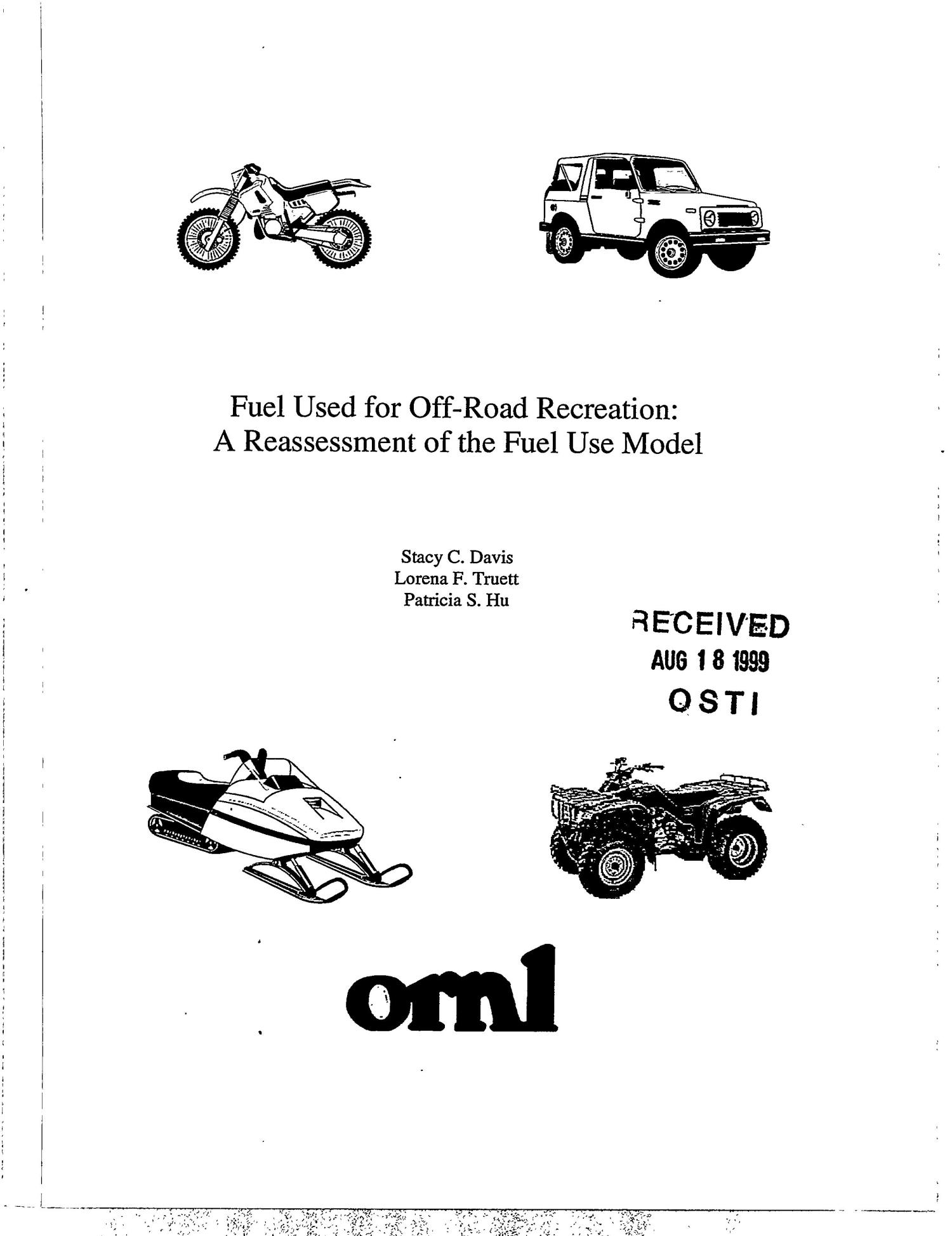 Fuel Used for Off-Road Recreation: A Reassessment of the Fuel Use Model                                                                                                      [Sequence #]: 1 of 86