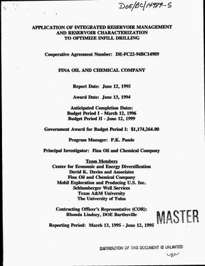 Primary view of object titled 'Application of integrated reservoir management and reservoir characterization to optimize infill drilling. [Quarterly] report, March 13, 1995--June 12, 1995'.