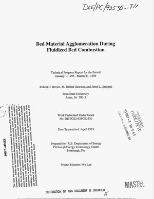 Primary view of object titled 'Bed material agglomeration during fluidized bed combustion. Technical progress report, January 1, 1995--March 31, 1995'.