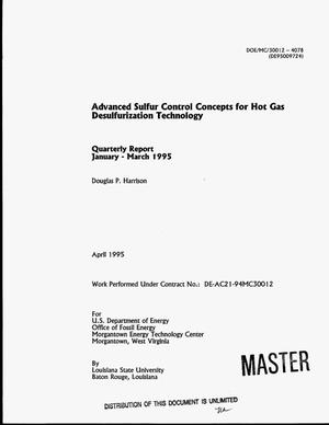 Primary view of object titled 'Advanced sulfur control concepts for hot gas desulfurization technology. Quarterly report, January 1995--March 1995'.