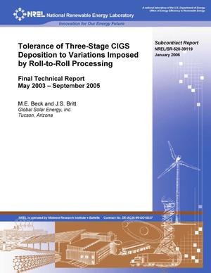 Primary view of object titled 'Tolerance of Three-Stage CIGS Deposition to Variations Imposed by Roll-to-Roll Processing: Final Technical Report, May 2003 - September 2005'.