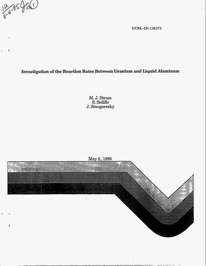 Primary view of object titled 'Investigation of the reaction rates between uranium and liquid aluminum'.