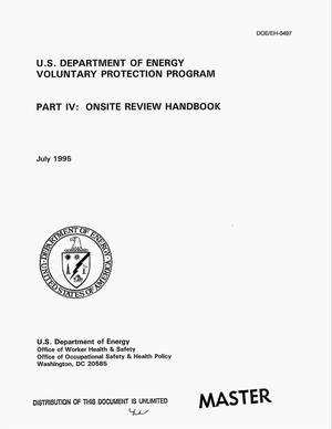 Primary view of object titled 'Department of Energy Voluntary Protection Program - Part IV: Onsite review handbook'.