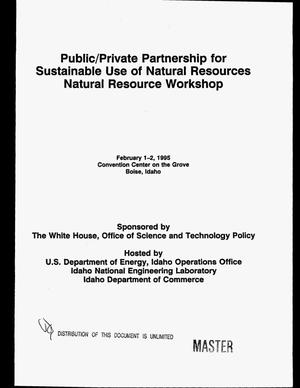 Primary view of object titled 'Natural resource workshop: Public/private partnership for sustainable use of natural resources'.