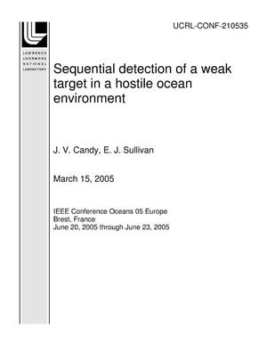Primary view of object titled 'Sequential detection of a weak target in a hostile ocean environment'.