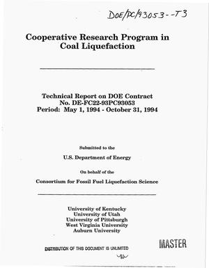 Primary view of object titled 'Cooperative Research Program in coal liquefaction. Technical report, May 1, 1994--October 31, 1994'.