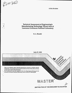 Primary view of object titled 'Technical assessment of Engineering`s Manufacturing Technology Thrust Area at Lawrence Livermore National Laboratory'.