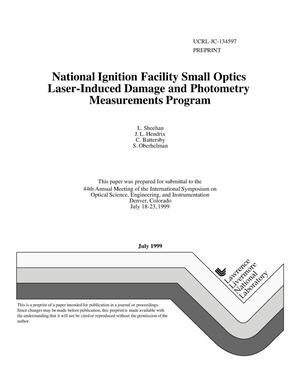 Primary view of object titled 'National Ignition Facility small optics laser-induced damage and photometry measurements program'.