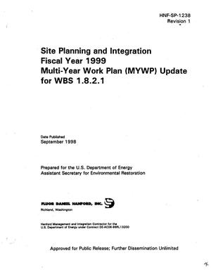 Primary view of object titled 'Site planning and integration fiscal year 1999 multi-year work plan (MYWP) update for WBS 1.8.2.1'.