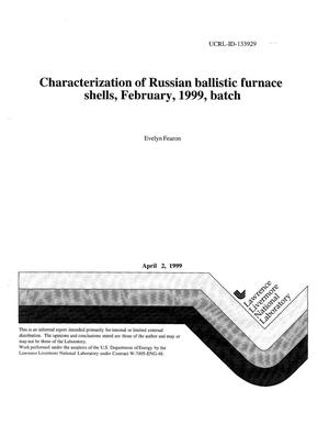 Primary view of object titled 'Characterization of Russian ballistic furnace shells, February, 1999, batch'.