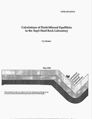 Primary view of object titled 'Calculations of fluid-mineral equilibria in the Aspo Hard Rock Laboratory'.