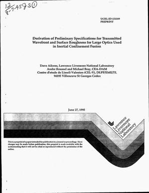 Primary view of object titled 'Derivation of preliminary specifications for transmitted wavefront and surface roughness for large optics used in inertial confinement fusion'.