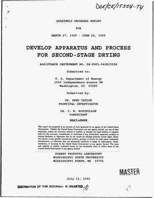 Primary view of object titled 'Develop apparatus and process for second-stage drying. Quarterly progress report, March 27, 1995--June 26, 1995'.