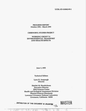 Primary view of object titled 'Working Group 7.0 Environmental Transport and Health Effects, Chernobyl Studies Project. Progress report, October 1994 -- March 1995'.