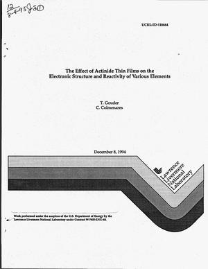 Primary view of object titled 'The effect of actinide thin films on the electronic structure and reactivity of various elements'.