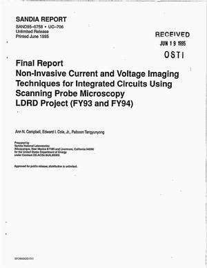 Primary view of object titled 'Non-invasive current and voltage imaging techniques for integrated circuits using scanning probe microscopy. Final report, LDRD Project FY93 and FY94'.
