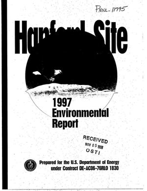 Primary view of object titled 'Hanford Site 1997 Environmental Report'.