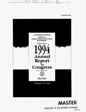 Primary view of object titled 'Office of Civilian Radioactive Waste Management Fiscal Year 1994 annual report to Congress'.