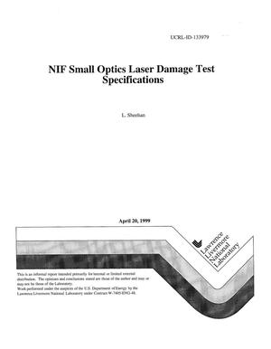 Primary view of object titled 'NIF small optics laser damage test specifications'.