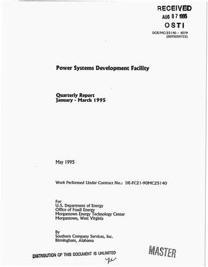 Primary view of object titled 'Power systems development facility. Quarterly report, January 1995--March 1995'.