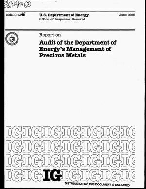 Primary view of object titled 'US Department of Energy Office of Inspector General report on audit of the Department of Energy`s management of precious metals'.