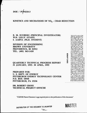 Primary view of object titled 'Kinetics and mechanisms of NO{sub x}: Char reduction. Quarterly technical progress report, 31 January 1995--30 April 1995'.