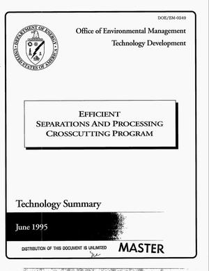 Primary view of object titled 'Efficient Separations and Processing Crosscutting Program. Technology summary'.