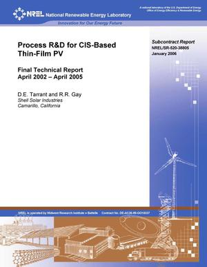 Primary view of object titled 'Process R&D for CIS-Based Thin-Film PV: Final Technical Report, April 2002 - April 2005'.