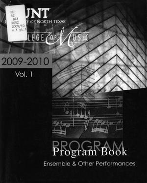 College of Music Program Book 2009-2010: Ensemble & Other Performances, Volume 1