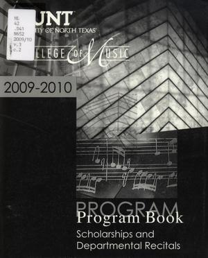 Primary view of object titled 'College of Music Program Book 2009-2010: Scholarships and Departmental Recitals'.