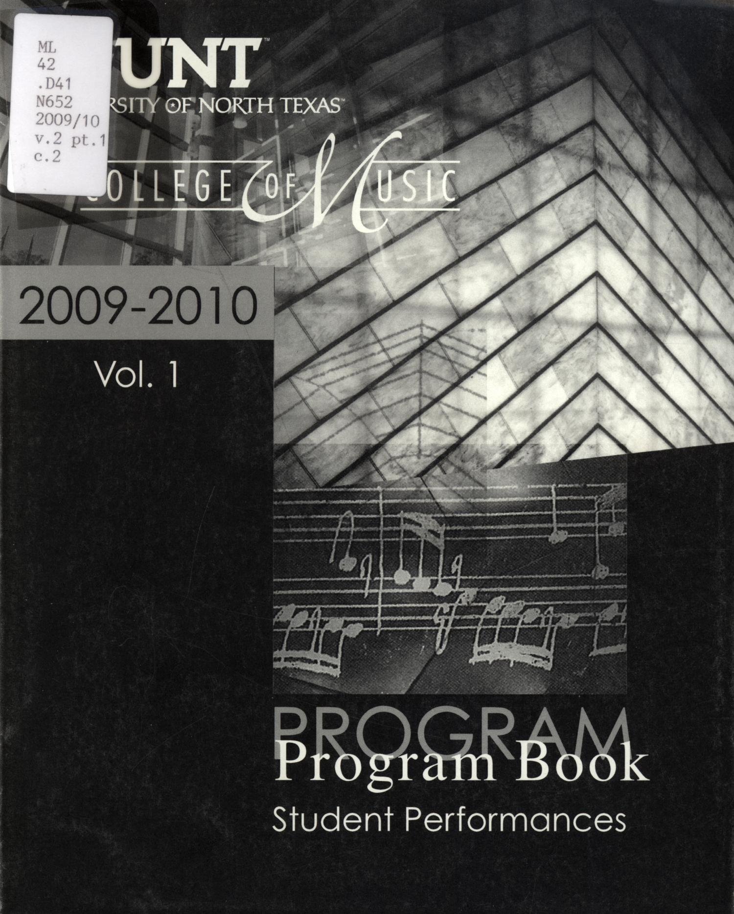 College of Music Program Book 2009-2010: Student Performances, Volume 1                                                                                                      Front Cover