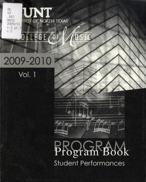 Primary view of object titled 'College of Music Program Book 2009-2010: Student Performances, Volume 1'.