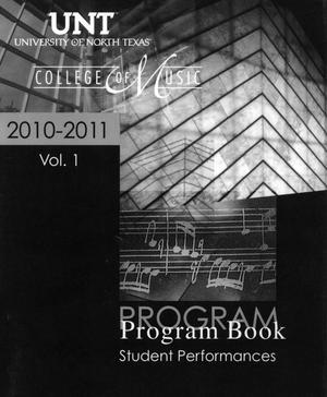 Primary view of object titled 'College of Music Program Book 2010-2011: Student Performances, Volume 1'.