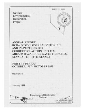 Primary view of object titled 'Annual Report RCRA Post-Closure Monitoring and Inspections for Corrective Action Unit 112: Area 23 Hazardous Waste Trenches, Nevada Test Site, Nevada'.