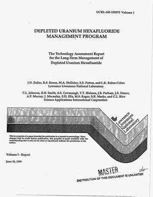 Primary view of object titled 'Depleted Uranium Hexafluoride Management Program. The technology assessment report for the long-term management of depleted uranium hexafluoride. Volume 1'.