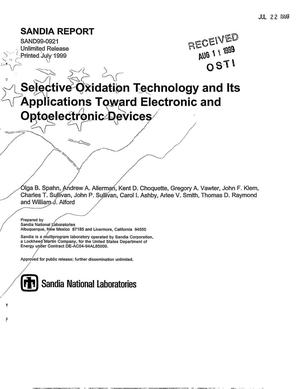 Primary view of object titled 'Selective Oxidation Technology and its Applications Toward Electronic and Optoelectronic Devices'.