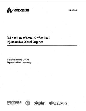 Primary view of object titled 'Fabrication of small-orifice fuel injectors for diesel engines.'.
