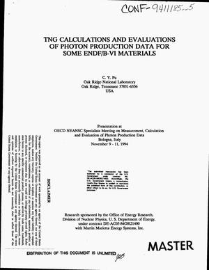Primary view of object titled 'TNG calculations and evaluations of photon production data for some ENDF/B-VI materials'.