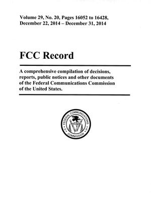 Primary view of object titled 'FCC Record, Volume 29, No. 20, Pages 16052 to 16428, December 22, 2014 - December 31, 2014'.