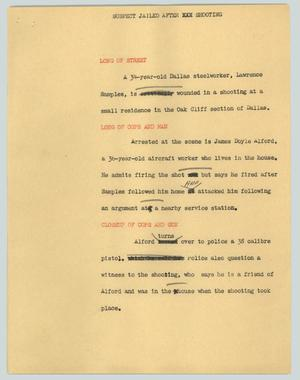 Primary view of object titled '[News Script: Suspect jailed after shooting]'.