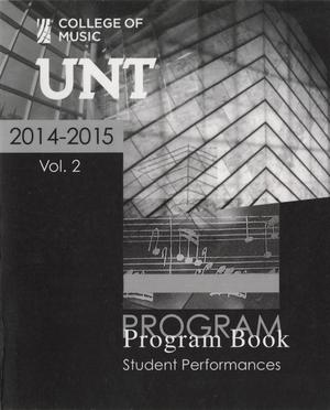 Primary view of object titled 'College of Music Program Book 2014-2015: Student Performances, Volume 2'.