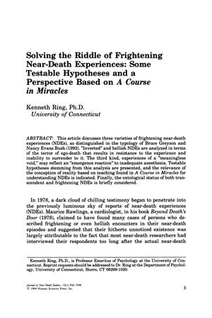 Primary view of object titled 'Solving the Riddle of Frightening Near-Death Experiences: Some Testable Hypotheses and a Perspective Based on A Course in Miracles'.