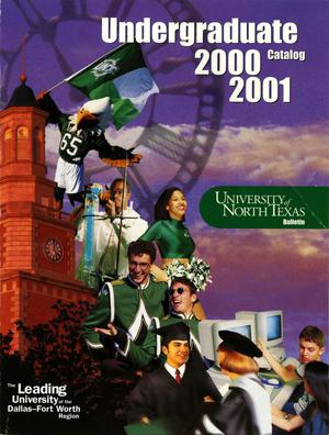 Primary view of object titled 'Catalog of the University of North Texas, 2000-2001, Undergraduate'.